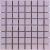 APE MOSAICO ADORABLE LILAC 20X20 matný obklad mozaika 8mm